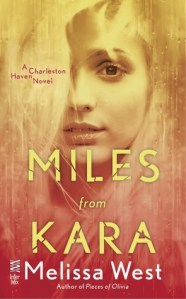 Review: Miles from Kara by Melissa West
