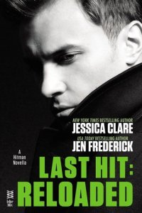 Review: Last Hit: Reloaded by Jen Frederick and Jessica Claire
