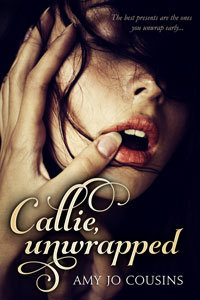 Review: Callie Unwrapped by Amy Jo Cousins