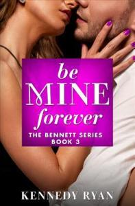 Review: Be Mine Forever by Kennedy Ryan