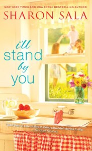 Review: I'll Stand By You by Sharon Sala