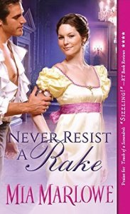 Review: Never Resist a Rake by Mia Marlowe