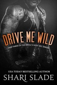 Wicked Wednesday: Drive Me Wild by Shari Slade