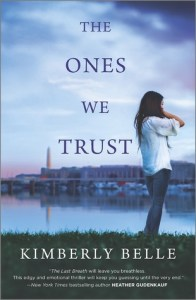 Review: The Ones We Trust by Kimberly Belle