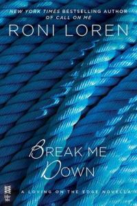 Review: Break Me Down by Roni Loren