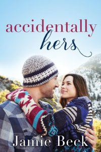 Review: Accidentally Hers by Jamie Beck