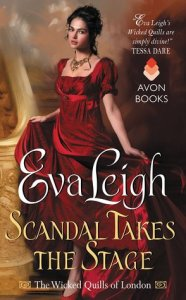 Review: Scandal Takes the Stage by Eva Leigh