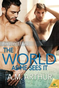 Review: The World as He Sees It by A.M. Arthur