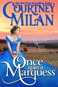 Review: Once Upon a Marquess by Courtney Milan