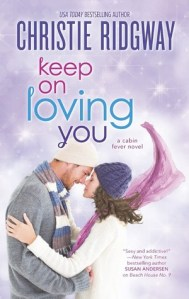 Review: Keep On Loving You by Christie Ridgway