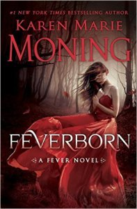Our Thoughts on Feverborn by Karen Marie Moning