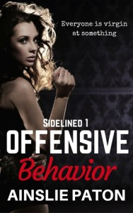 Review: Offensive Behavior by Ainslie Paton