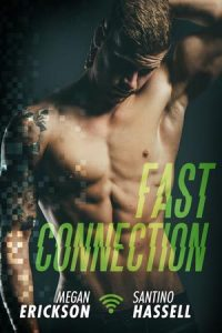Review: Fast Connection by Megan Erickson and Santino Hassell