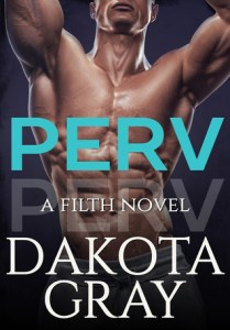 Review: Perv by Dakota Gray