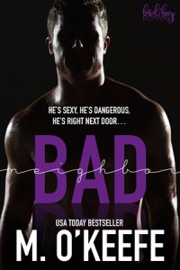Joint Review: Bad Neighbor by M. O'Keefe