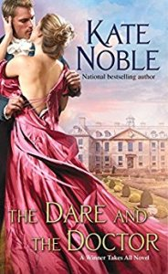 Feature and Giveaway – The Dare and the Doctor by Kate Noble