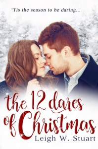 Review: The 12 Dares of Christmas by Leigh W. Stuart