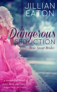 Review: A Dangerous Seduction by Jillian Eaton