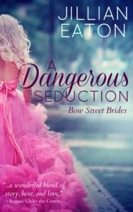 Review: A Dangerous Seduction by Jillian Eaton