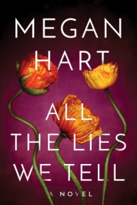Review: All the Lies we tell by Megan Hart