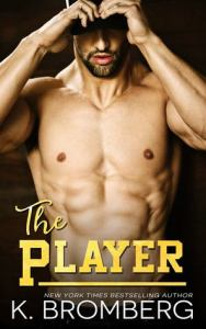 Review: The Player by K. Bromberg