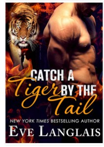 Review: Catch a Tiger by the Tail by Eve Langlais