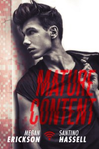 Guest Review: Mature Content by Megan Erickson and Santino Hassell