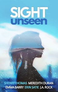 Guest Post: Emma Barry and Sight Unseen