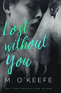 Review:  Lost Without You by M. O'Keefe