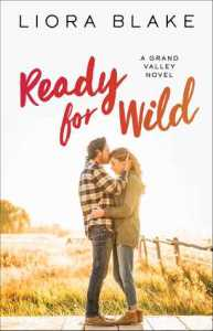 Excerpt: Ready for Wild by Liora Blake.