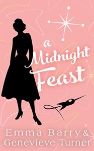 Review: A Midnight Feast by Emma Barry and Genevieve Turner