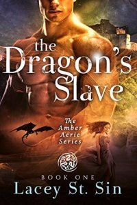 Review: The Dragon's Slave by Lacey St. Sin