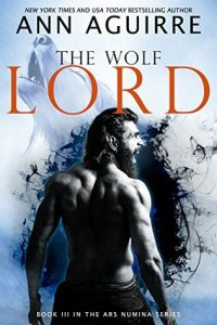 Review: The Wolf Lord by Ann Aguirre