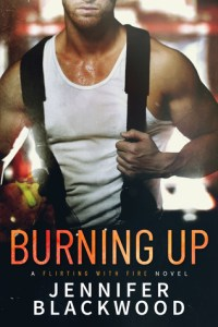 Review: Burning Up by Jennifer Blackwood