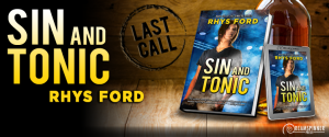 Rhys Ford's Sin and Tonic Blog Tour **Giveaway**