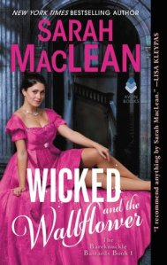 Review: Wicked and the Wallflower by Sarah MacLean