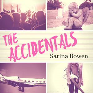 ALERT!! Sarina Bowen Debut YA-The Accidentals (July 10)