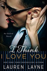 Sheena Reviews: I Think I Love You by Lauren Layne
