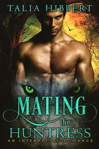 Mating the Huntress