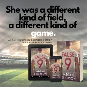 Sexy Excerpt: False 9 by Megan Erickson
