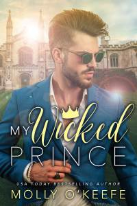 Sexcerpt: My Wicked Prince by Molly O'Keefe