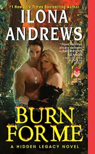 Book Cover for Burn for Me by Ilona Andrews