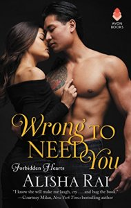 Book cover of Wrong to Need You by Alisha Rai