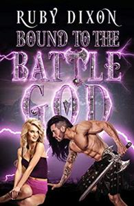 Wistful/Wanton Romance: Bound to the Battle God by Ruby Dixon