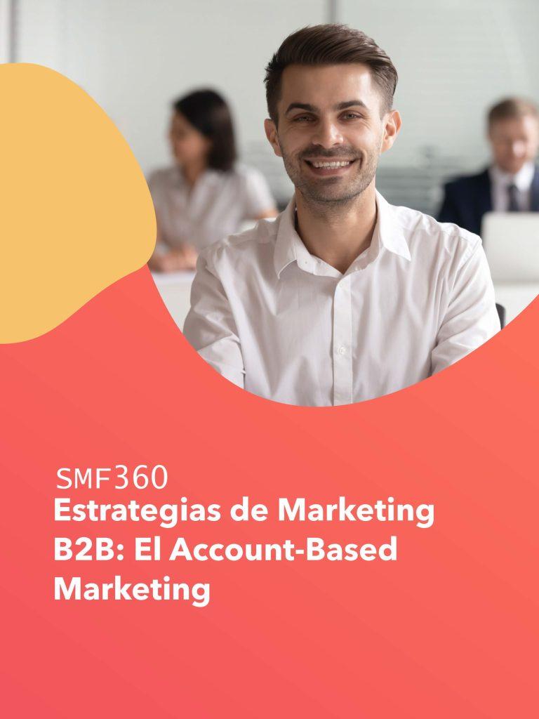 Pages from Account Based Marketing para Empresas B2B.pdf scaled - SMF360 Ingenio Futuro