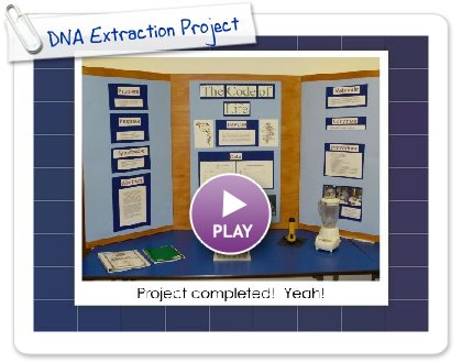 Click to play this Smilebox slideshow: DNA Extraction Project
