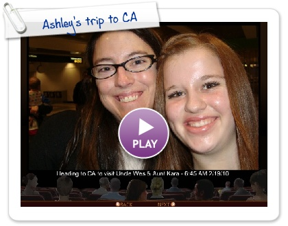 Click to play this Smilebox slideshow: Ashley's trip to CA