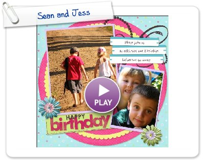 Click to play Sean and Jess