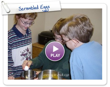 Click to play Scrambled Eggs