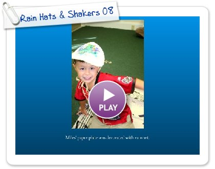 Click to play Rain Hats & Shakers 08